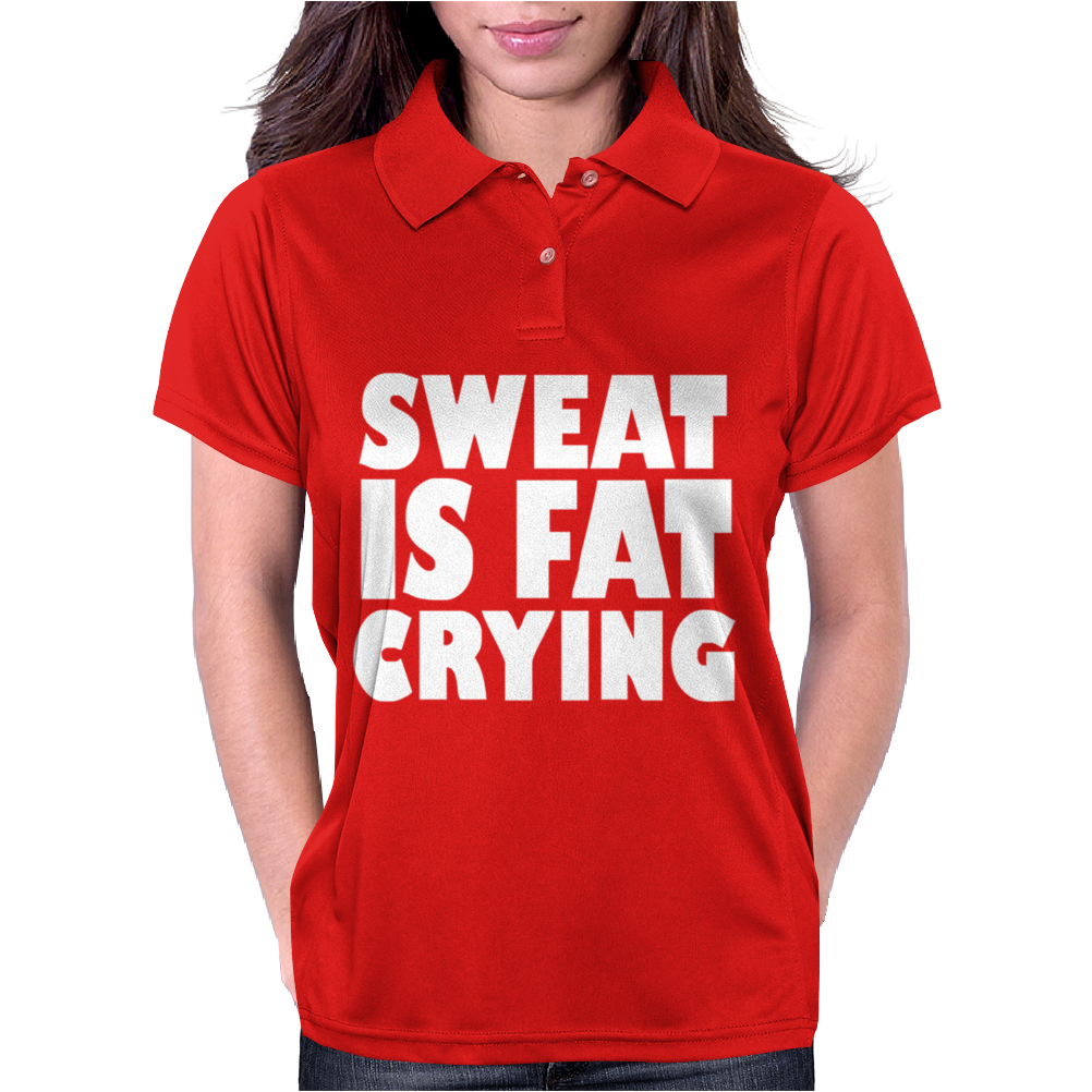 Sweat Is Fat Crying Bodybuilding Gym Wear Training Womens Polo