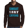 Sweat Is Fat Crying Mens Hoodie