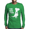 T-Rex Hates Selfies Mens Long Sleeve T-Shirt