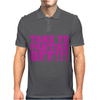 Take Your Panties Off This Is The End Craig Robinson Mens Polo