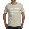 Talk To Your Cat About Cat Nip Mens T-Shirt