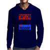 Taylor for President Mens Hoodie