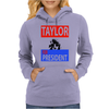 Taylor for President Womens Hoodie