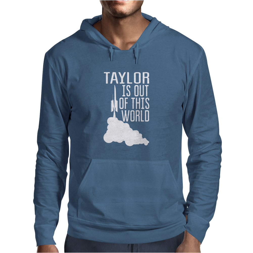 Taylor Is OUT Of THIS WORLD Mens Hoodie