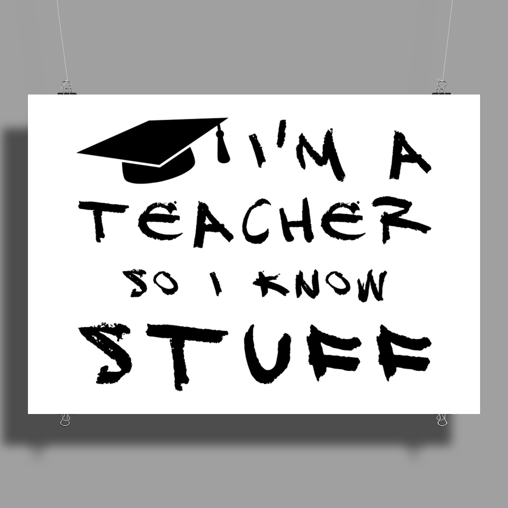 Teachers know stuff Poster Print (Landscape)