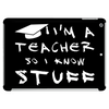 Teachers know stuff - wht Tablet