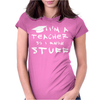 Teachers know stuff - wht Womens Fitted T-Shirt