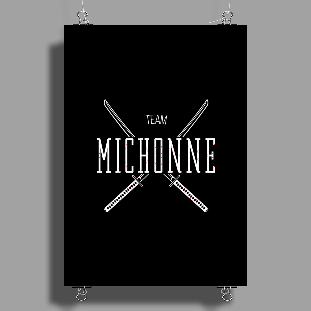 Team Michonne Poster Print (Portrait)