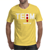 Team There It Is Mens T-Shirt