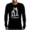 TEAM WORK funny Mens Long Sleeve T-Shirt