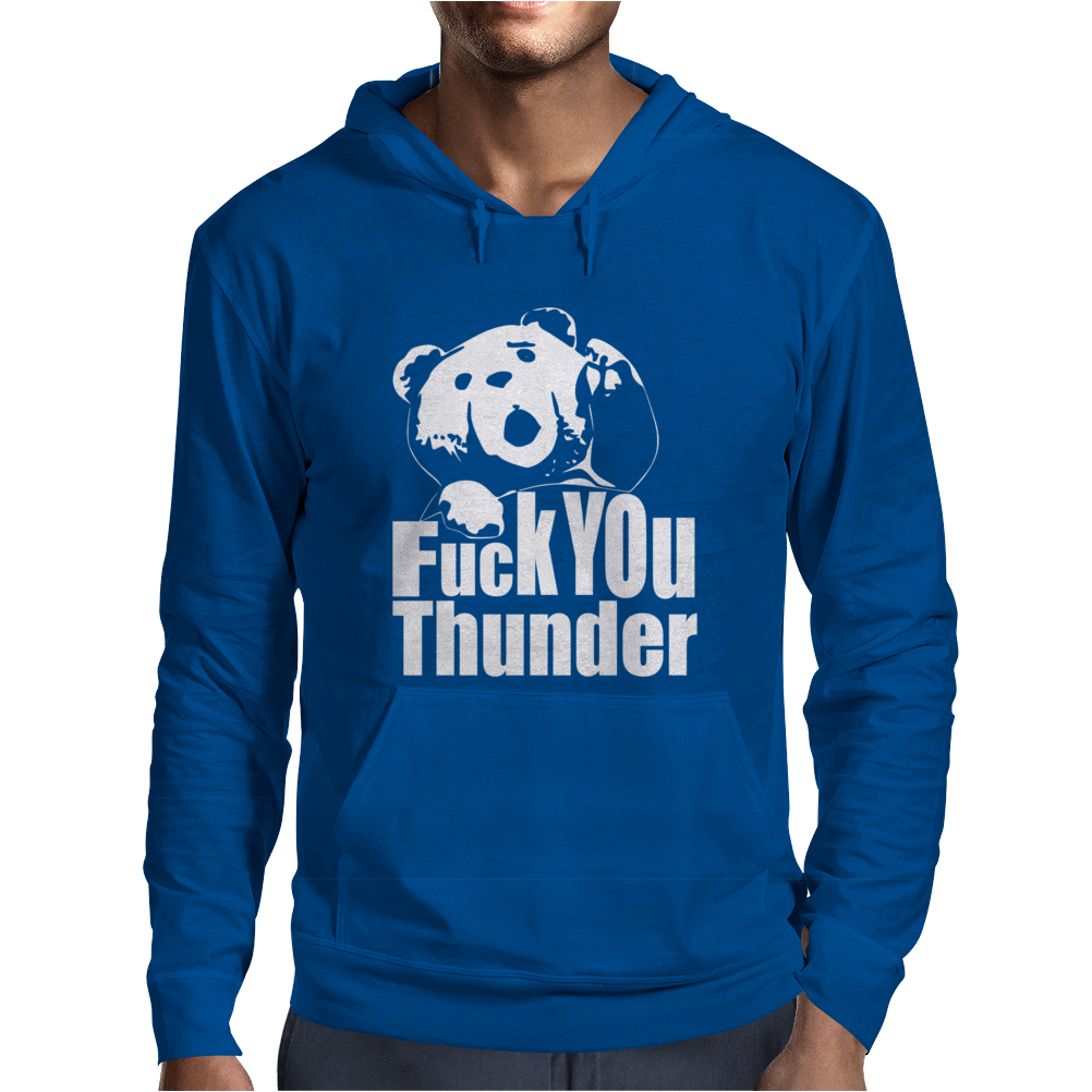 Ted Fuck You Thunder Mens Hoodie