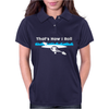 That's How I Roll Funny Canoe Kayak Womens Polo