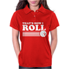 Thats How I Roll Womens Polo