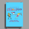 The Adventures of Eyehole Man [Rick and Morty] Poster Print (Portrait)