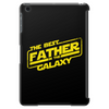The best father in the galaxy Tablet