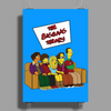 The Big Bang Theory Simpsonized - The Simpsons Parody - Big Bang Characters as Simpsons - BBT TBBT Poster Print (Portrait)