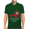 The Devil Made Me Do It Mens Polo