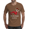 The Devil Made Me Do It Mens T-Shirt
