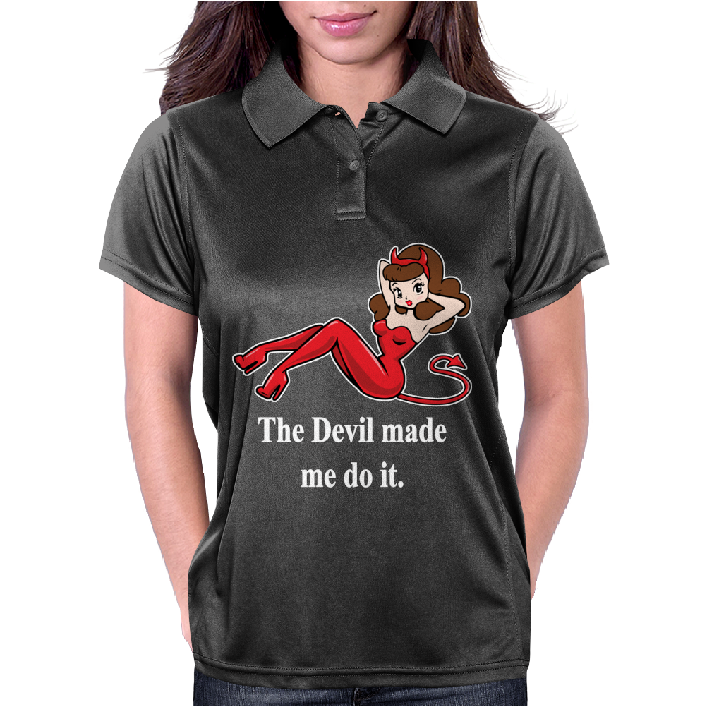 The Devil Made Me Do It Womens Polo