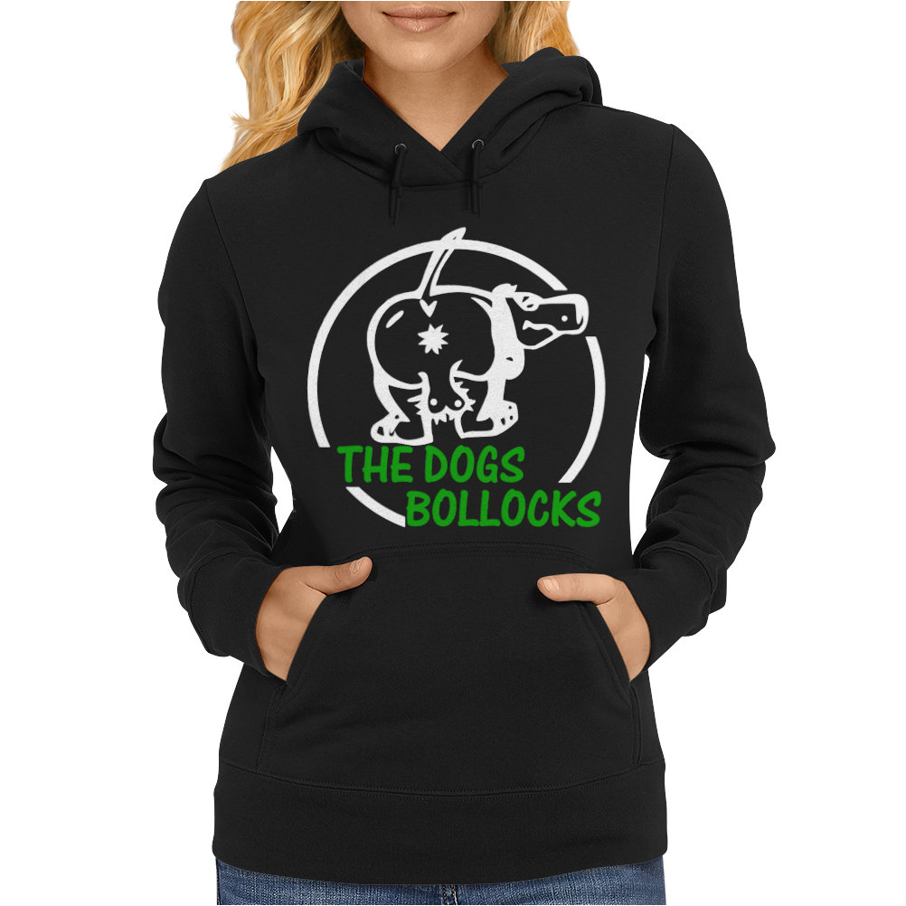 The Dogs Bollocks Womens Hoodie