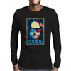 The Dude Abides Big Lebowski Abide Obama Poster Mens Long Sleeve T-Shirt
