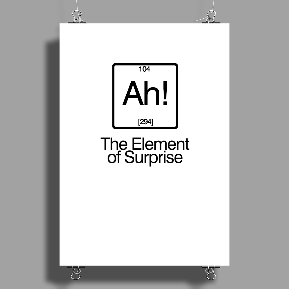 The Element of Surprise Poster Print (Portrait)