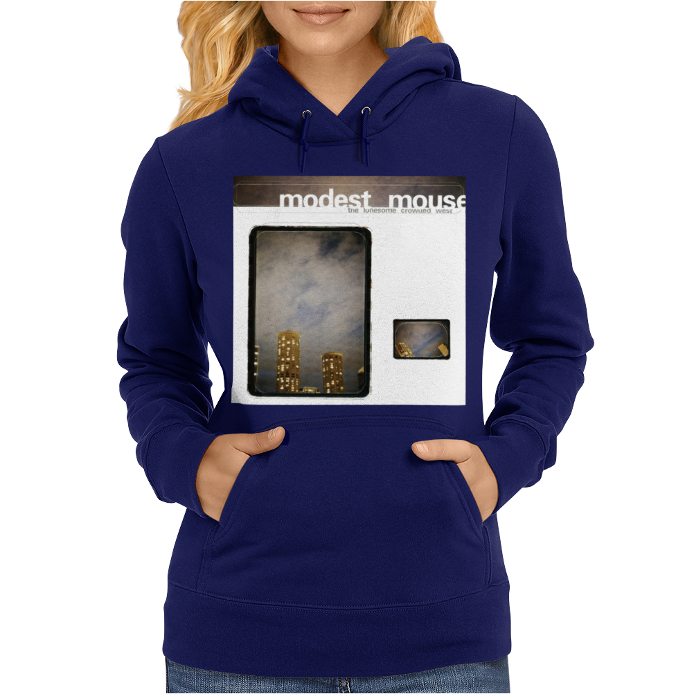 The Lonesome Crowded West Modest Mouse Womens Hoodie
