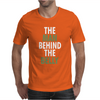 The man behind the belly Mens T-Shirt