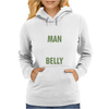 The man behind the belly Womens Hoodie