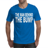 The Man Behind The Bump Mens T-Shirt