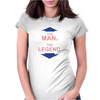 THE MAN - THE LEGEND FUNNY Womens Fitted T-Shirt