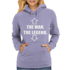 The Man The Legend Womens Hoodie