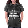The Man The Legend Womens Polo