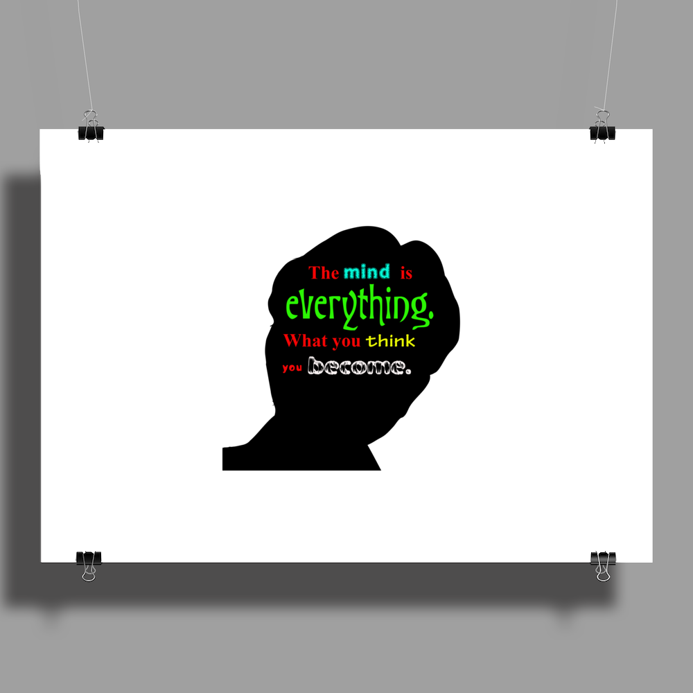The mind is everything Poster Print (Landscape)