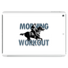 The Morning Workout - Thoroughbred Horse Racing Tablet (horizontal)