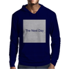 The Next Day Mens Hoodie