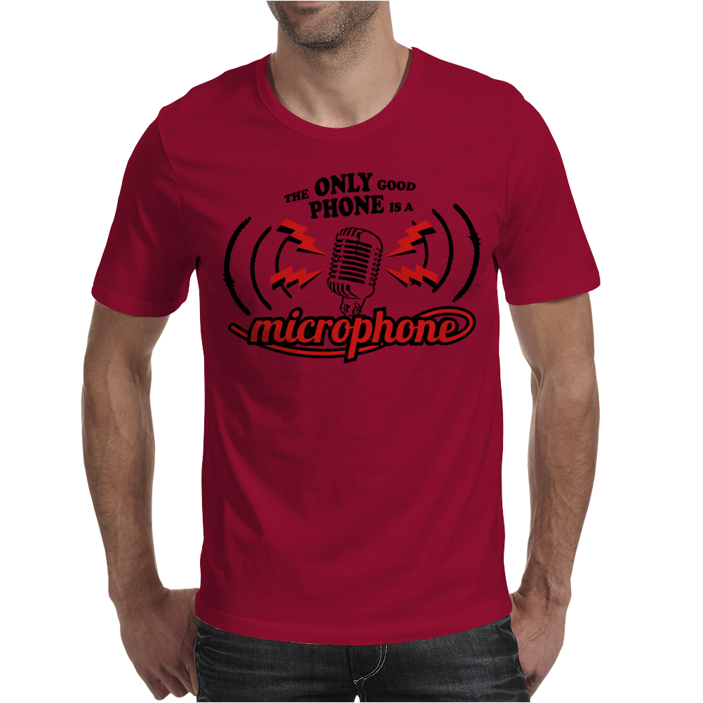 The Only Good Phone Mens T-Shirt