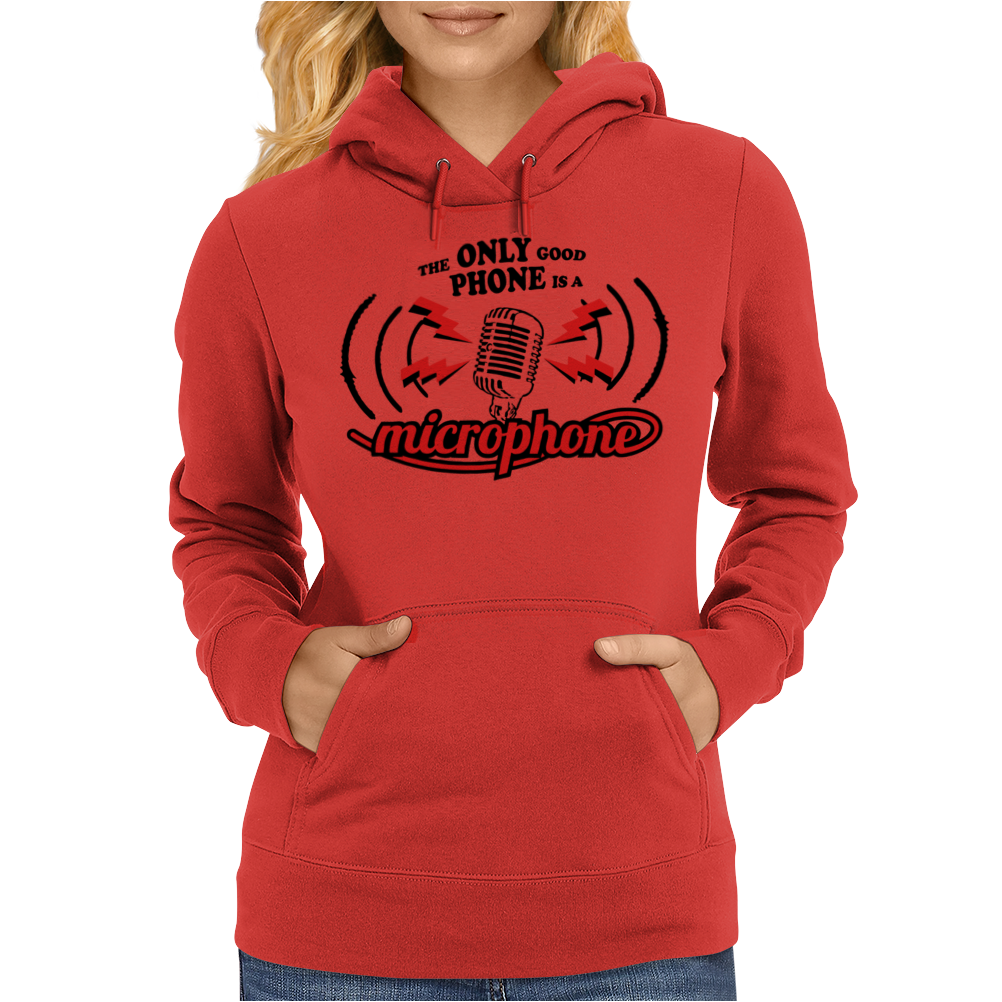 The Only Good Phone Womens Hoodie