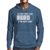 The Only Thing I Fear Is The River Card Mens Hoodie