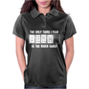The Only Thing I Fear Is The River Card Poker Womens Polo