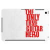 The only true guitar hero Tablet