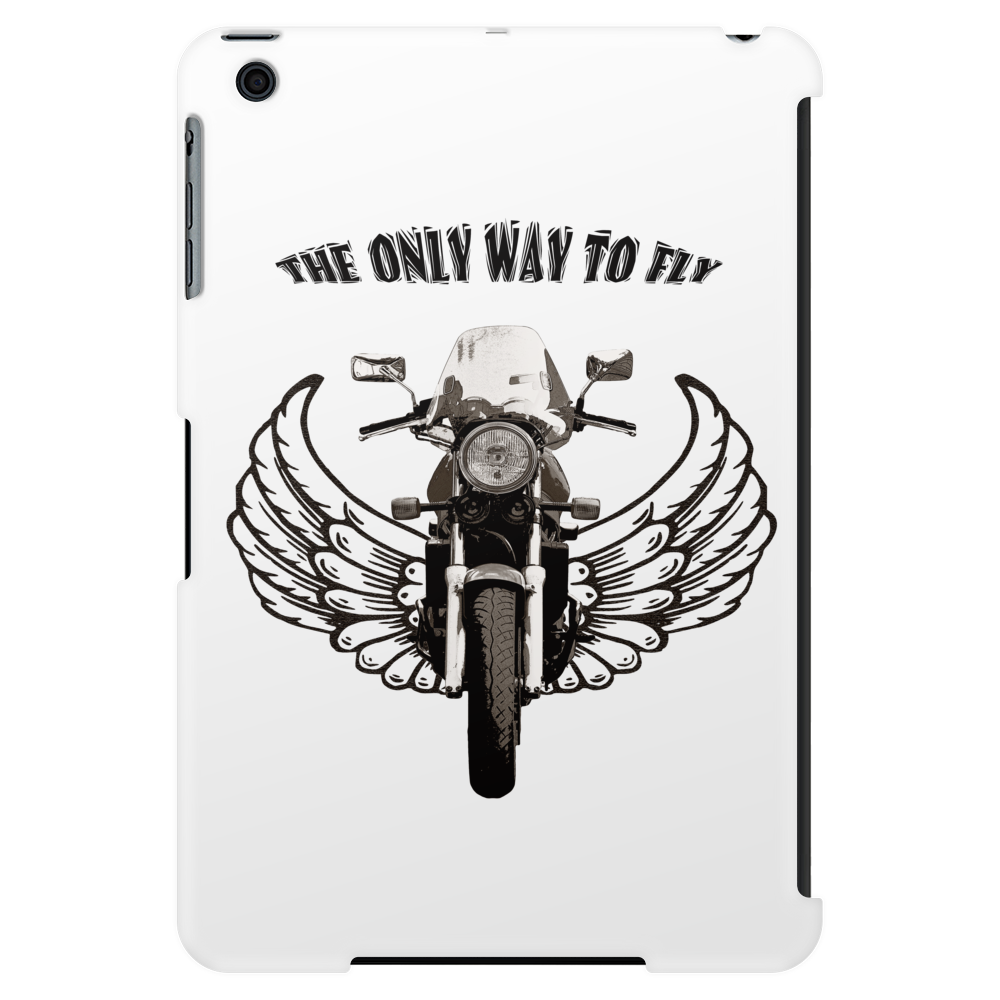 THE ONLY WAY TO FLY Tablet (vertical)