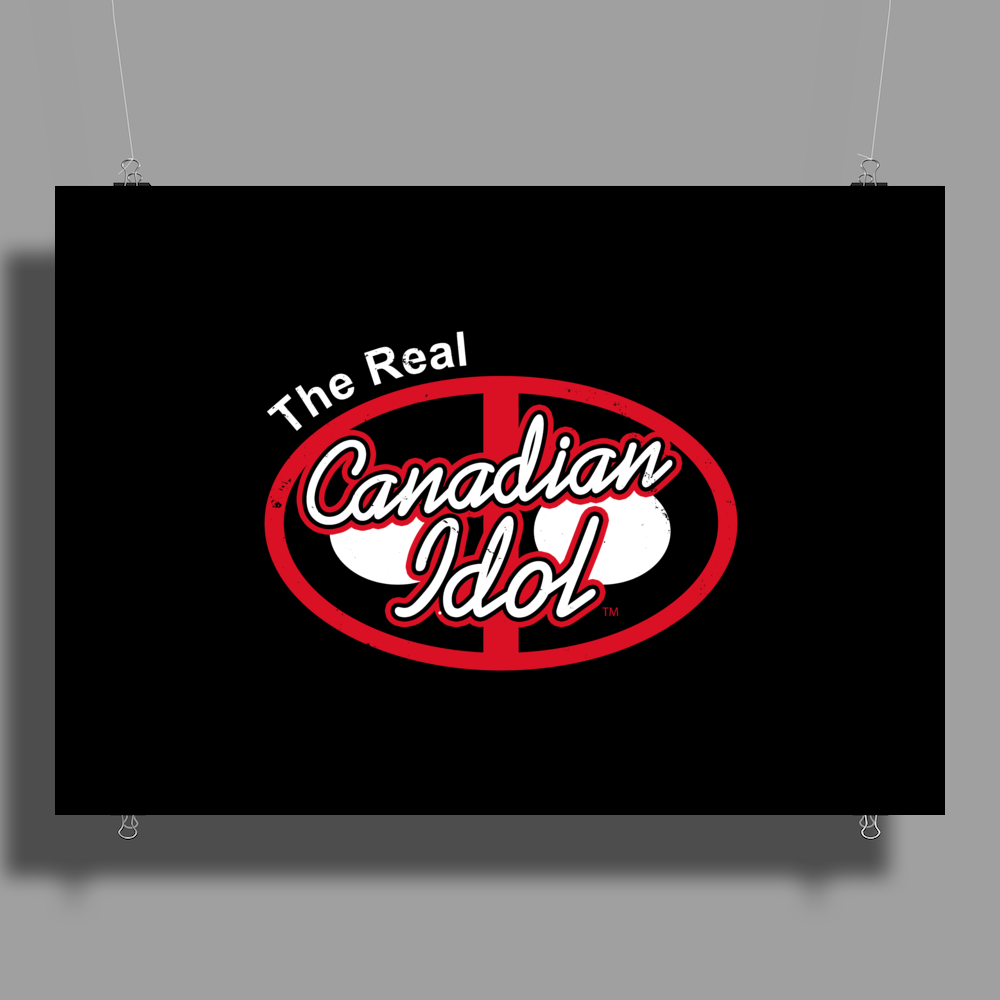 The real canadian idol Poster Print (Landscape)