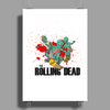THE ROLLING DEAD - THE WALKING DEAD PARODY - THE AMC TWD SHOW - AMC - ZOMBIES Poster Print (Portrait)