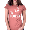 The Roofer Womens Fitted T-Shirt