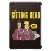 The Sitting Dead (Updated) Tablet