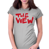 The View Womens Fitted T-Shirt