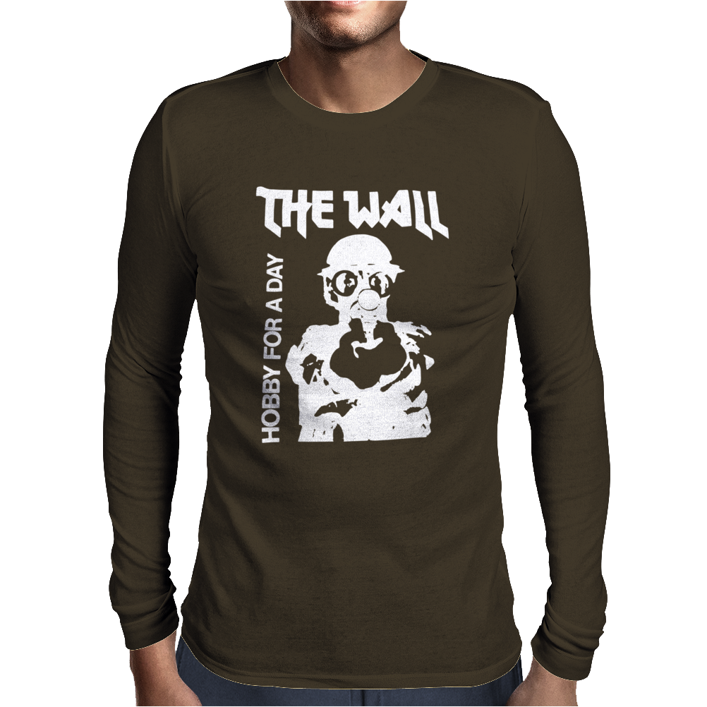 The Wall Hobby For A Day Mens Long Sleeve T-Shirt