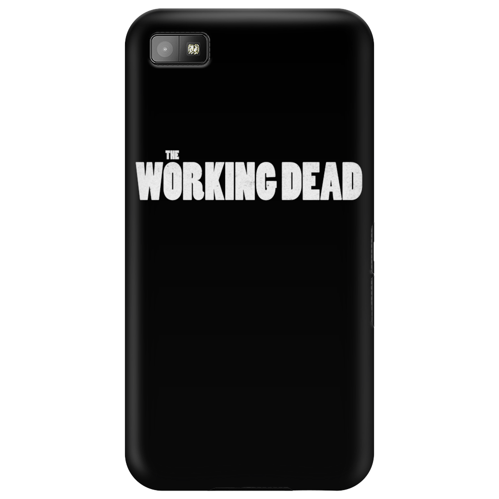 The Working Dead Phone Case