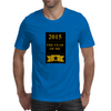 The Year Of Me Mens T-Shirt